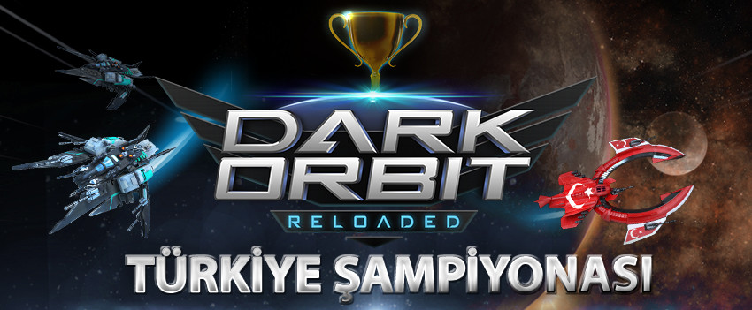DarkOrbit Turkiye sampiyonasi